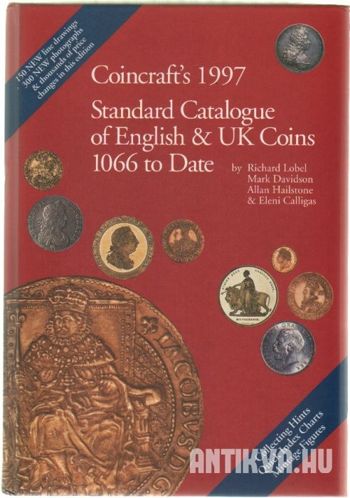 Coincraft's Standard Catalogue of English and Uk Coins 1066 to Date
