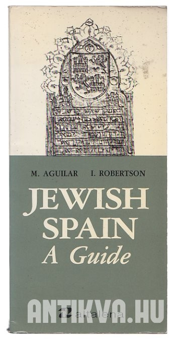 Jewish Spain. A Guide