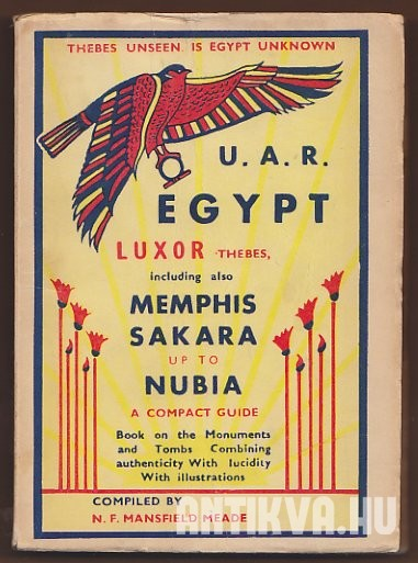 The Latest Pocket Guidebook to Luxor & Environments, Including also Tut-Ankh-Amen