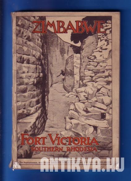 Fort Victoria and the Great Zimbabwe Ruins