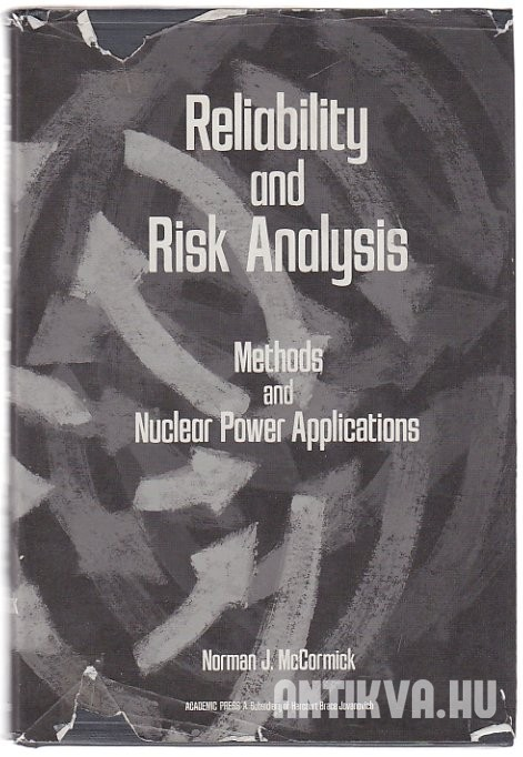 Reliability and Risk Analysis. Methods and Nuclear Power Applications