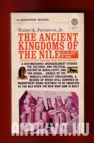 The Ancient Kindoms of the Nile. And the Doomed Monuments of Nubia
