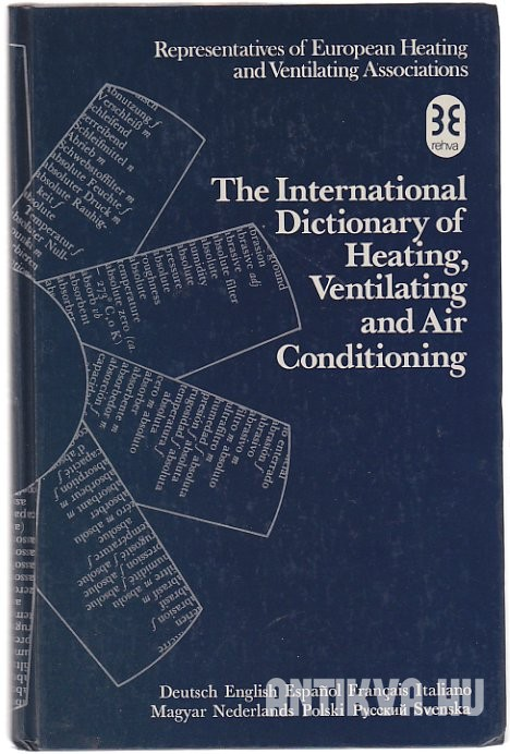 The International Dictionary of Heating, Ventilating, Air Conditioning