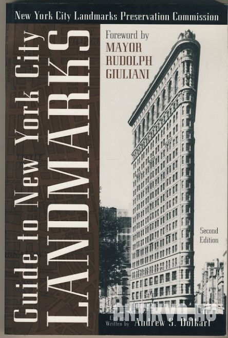 Guide to New York City Landmarks. New York City Landmarks Preservation Commission