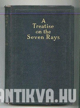 A Treatise on the Seven Rays. The New Psychology.