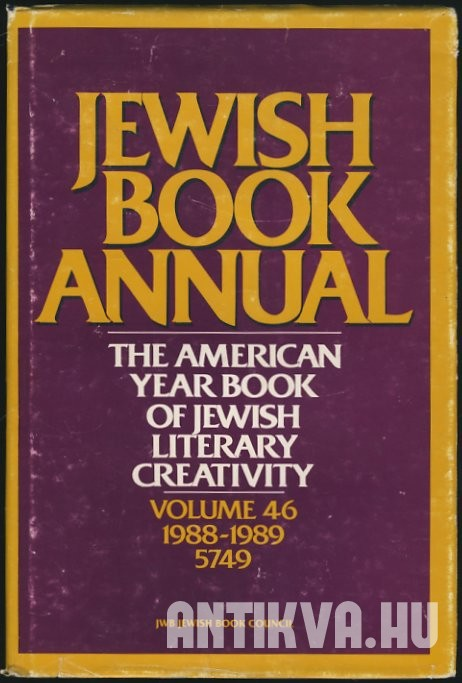 Jewish Book Annual. The American Year Book of Jewish Literary Creativity