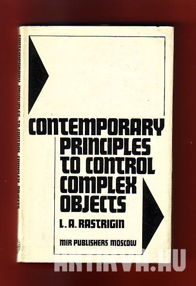 Contemporary Principles to Control Complex Objects