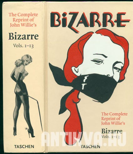 The Complete Reprint of John Willie's Bizarre