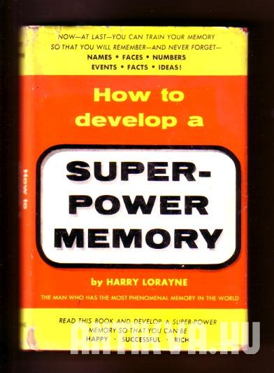 How to develop a super-power Memory?