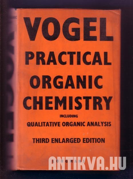 A Text-book of Practical Organic Chemistry