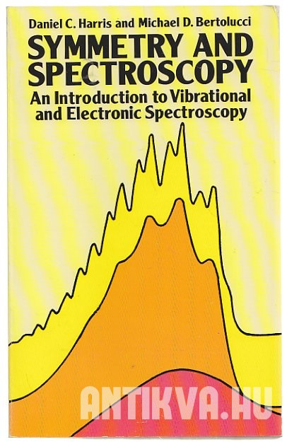 Symetry and Spectroscopy an Introduction to Vibrational and Electronic Spectroscopy
