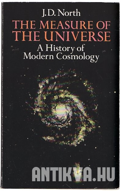 The Measure of the Universe. A History of Modern Cosmology