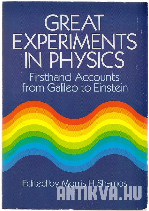 Great Experiments in Physics