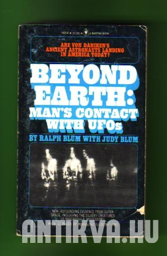 Beyond Earth: Man's Contact with UFOs