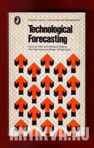 Technological forecasting. The art and its managerial implications