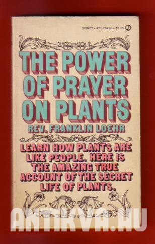 The Power of Prayer on Plants