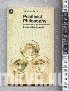 Positivist Philosophy. From Hume to the Vienna Circle.