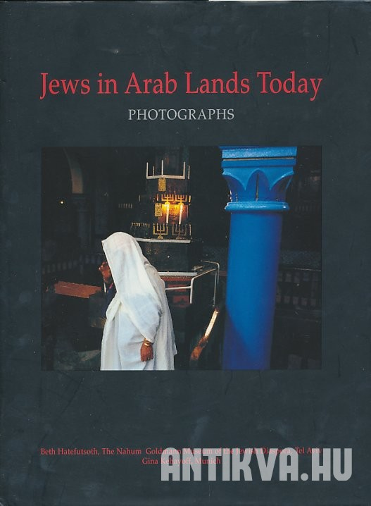Jews in Arab Lands Today. Photographs