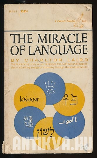 The Miracle of Language