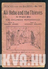 Ali Baba and the Forty Thieves. A Fairy-Tale Play.