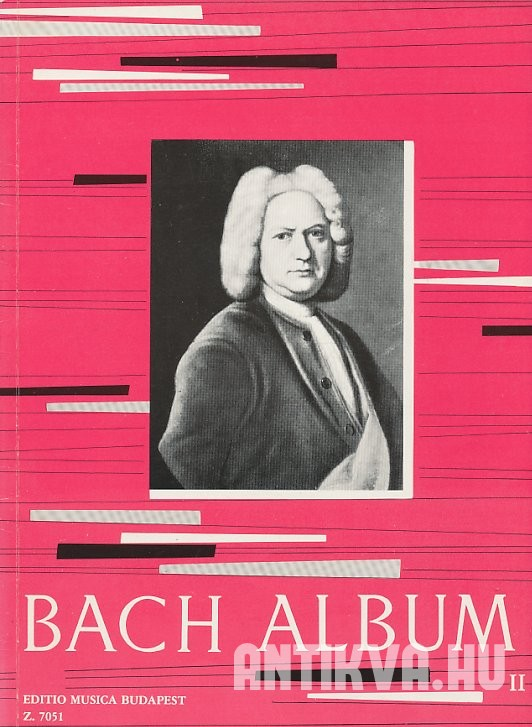 Bach album II. Für Klavier. For Piano. Zongorára