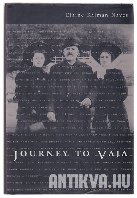 Journey to Vaja. Reconstructing the World of a Hungarian-Jewish Family
