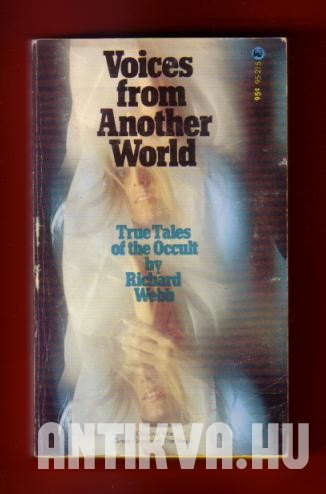 Voices From Another World: True Tales From the Occult