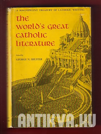 The World's Great Catholic Literature