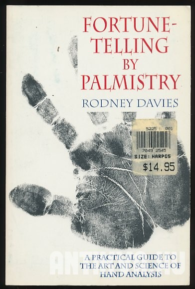 Fortune-Telling by Palmistry. A Practical Guide to the Art and Science of Hand Anaysis