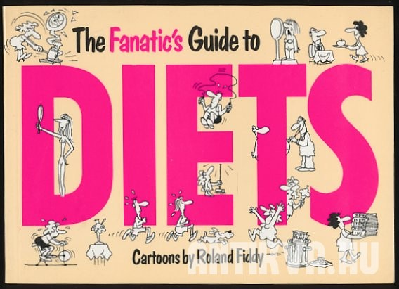The Fanatic's Guide to Diets