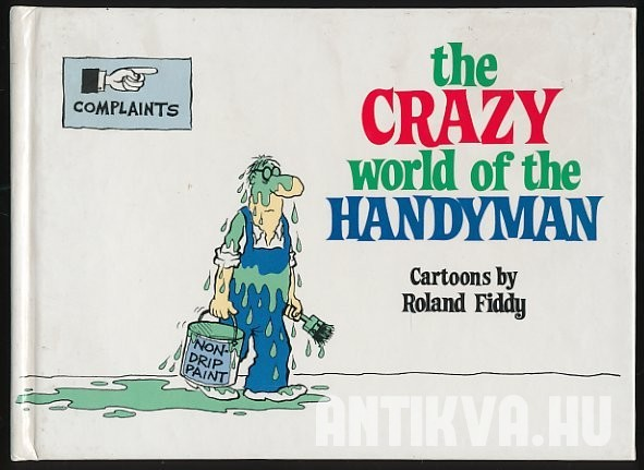 The Crazy World of the Handyman
