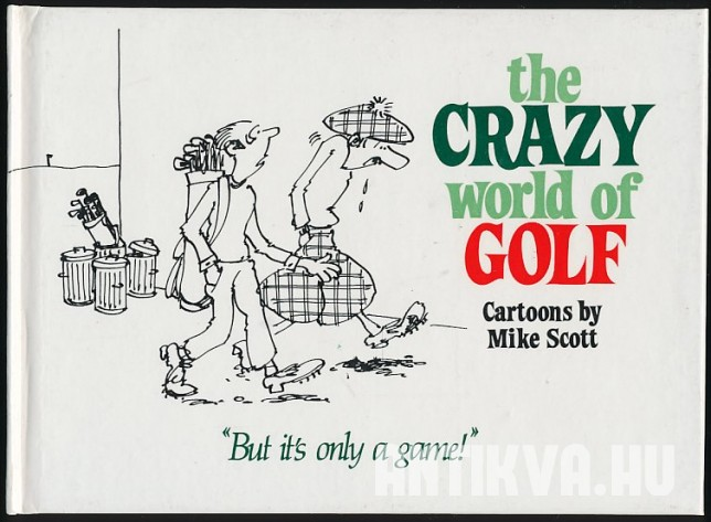 The Crazy World of Golf