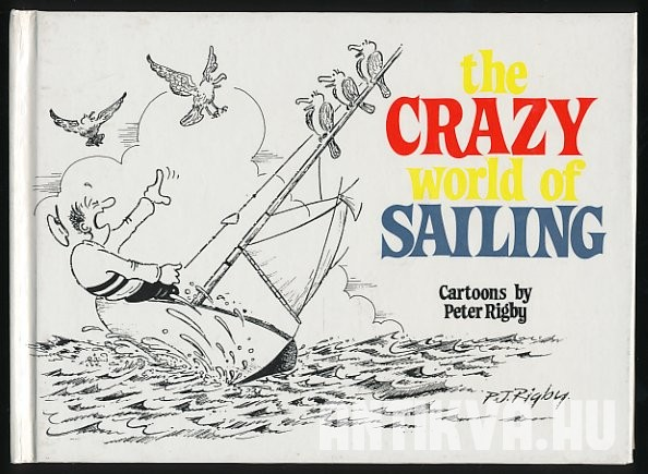 The Crazy World of Sailing