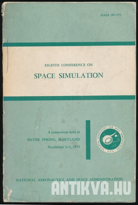 Eighth Conference on Space Simulation