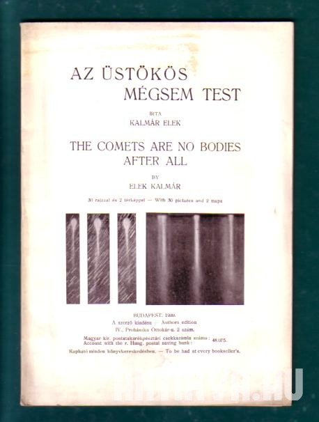 Az üstökös mégsem test. The Comets Are No Bodies After All