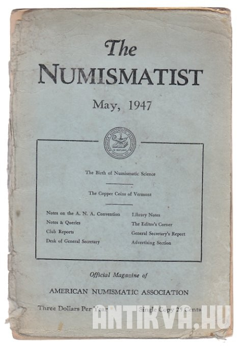 The Numismatist. Volume LX., Number 5. 1947. May