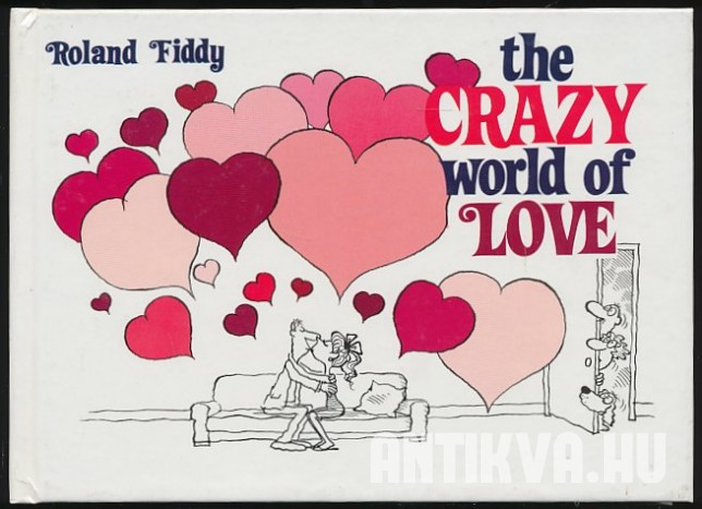 The Crazy World of Love