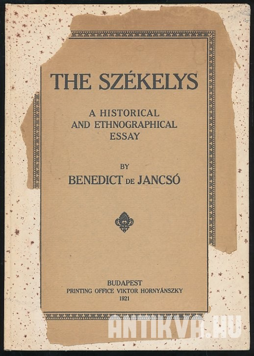 The Székelys. A Historical and Ethnographical Essay
