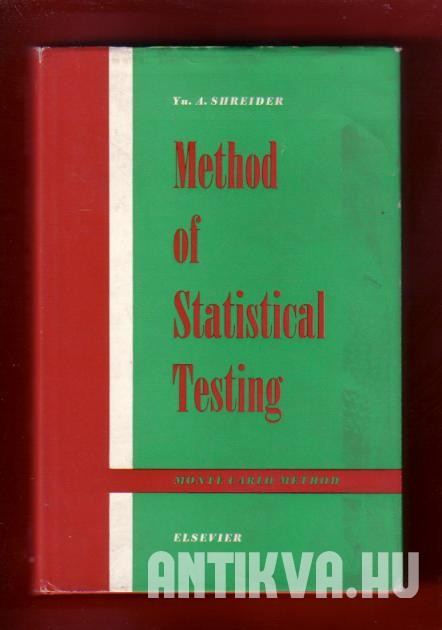 Method of Statistical Testing. Monte Carlo Method