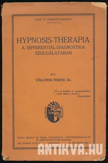 Hypnosis-therapia a differentiál-diagnostika szolgálatában