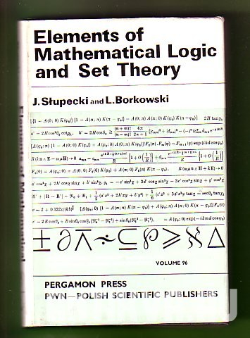 Elements of Mathematical Logic and Set Theory