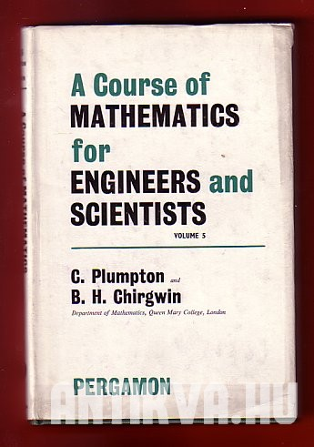 A Course of Mathematics for Engineers and Scientists Vol. 5.