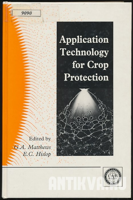 Application Technology for Crop Protection
