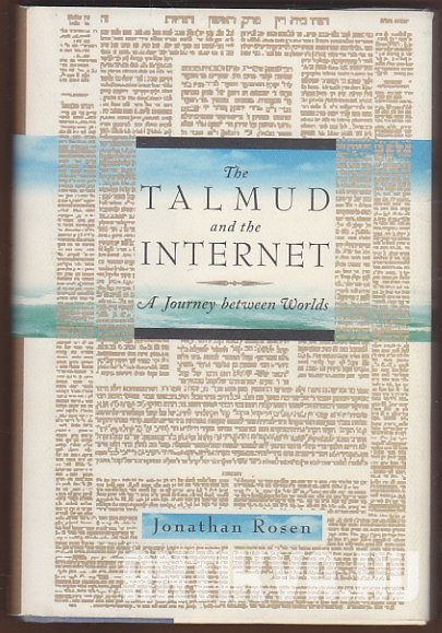 The Talmud and the Internet. A Journey Between Worlds