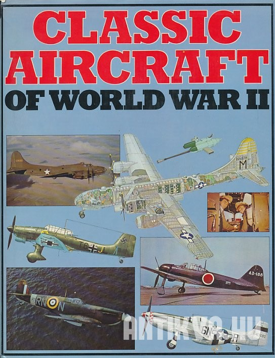 Classic Aircraft of Word War II.
