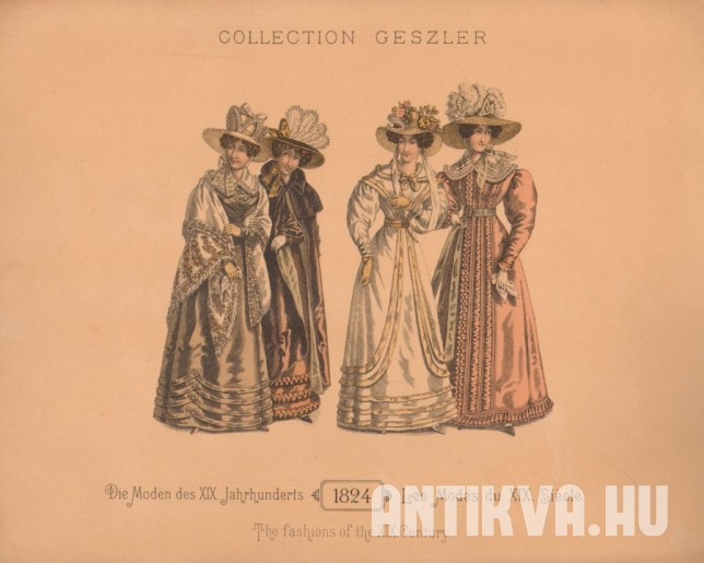 Collection Geszler. Die Moden des XIX. Jahrhunderts. 1824. Les Modes du XIX. Siecle. The fashions of the XIX. Century