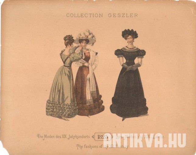 Collection Geszler. Die Moden des XIX. Jahrhunderts. 1825. Les Modes du XIX. Siecle. The fashions of the XIX. Century