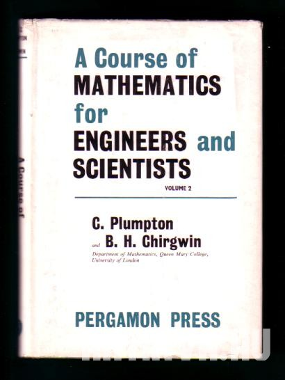A Course of Mathematics for Engineers and Scientists. Vol. 2.