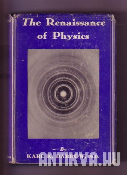 The Renaissance of Physics