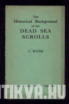The Historical Background of the Dead Sea Scrolls